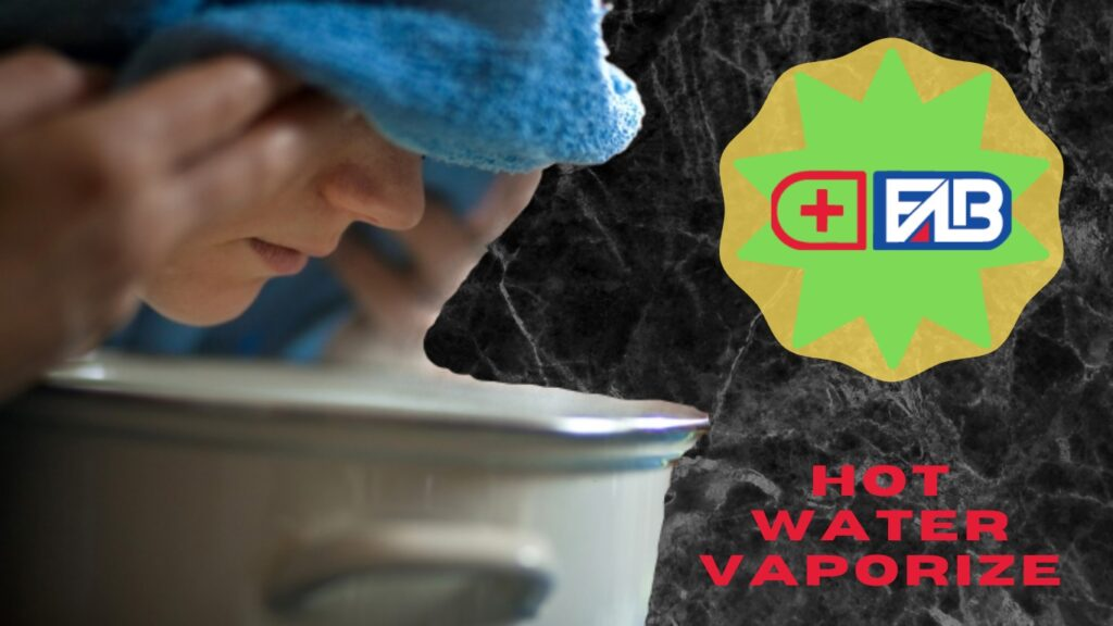 Hot Water Vaporize For Home Remedies in Sinus Infection